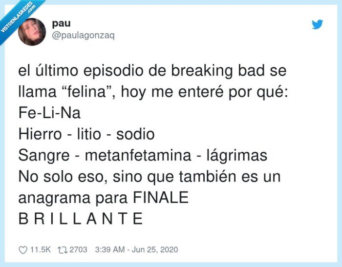 anagrama,breaking bad,episodio,felina,lágrimas,metanfetamina