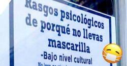 Enlace a Este cartel que expone los rasgos psicológicos de porqué no llevas mascarilla lleva mucha razón