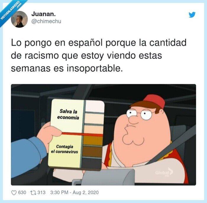cantidad,español,insoportable,racismo,semanas