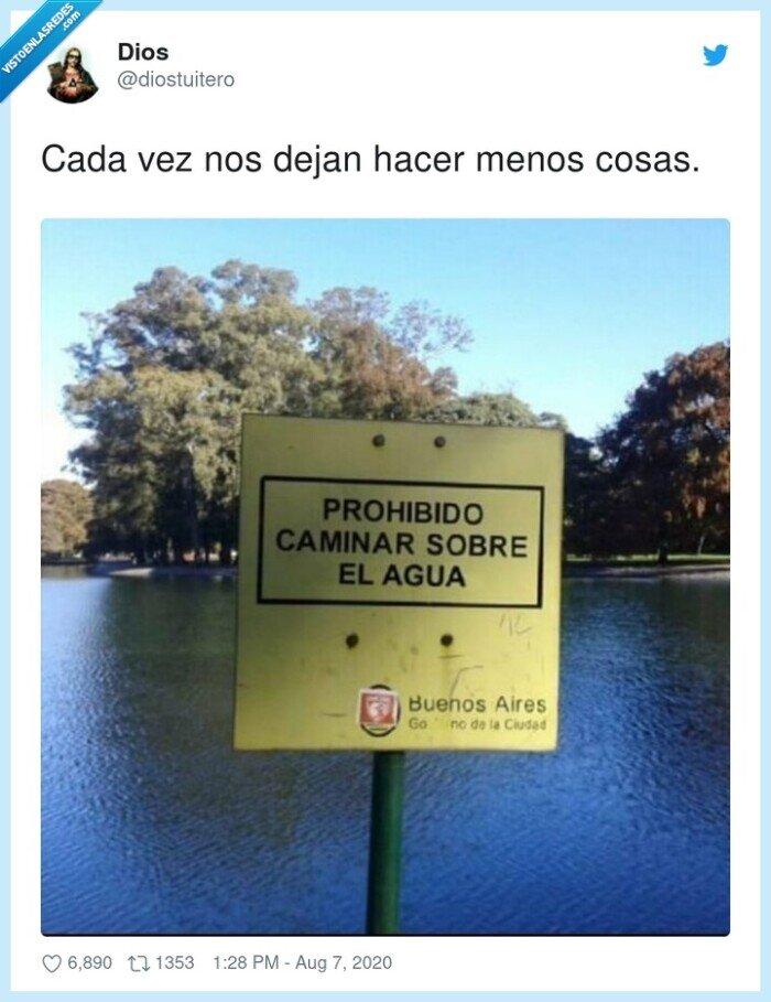 agua,caminar,prohibición