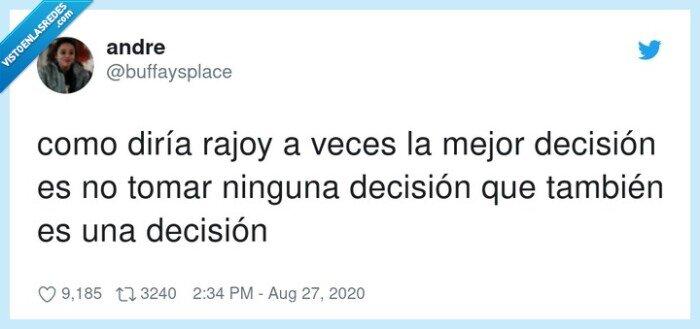 decisión,ninguna,rajoy,también