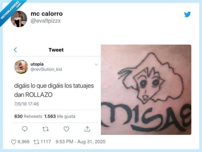misae,rollazo,tatuajes