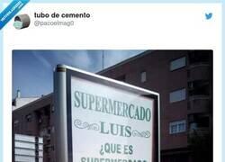 Enlace a ¿Qué fue antes, en supermercado o el Luis?, por @pacoelmag0
