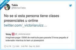 Enlace a No hay diferencia entre las clases universitarias online o presenciales , por @MemesTabla