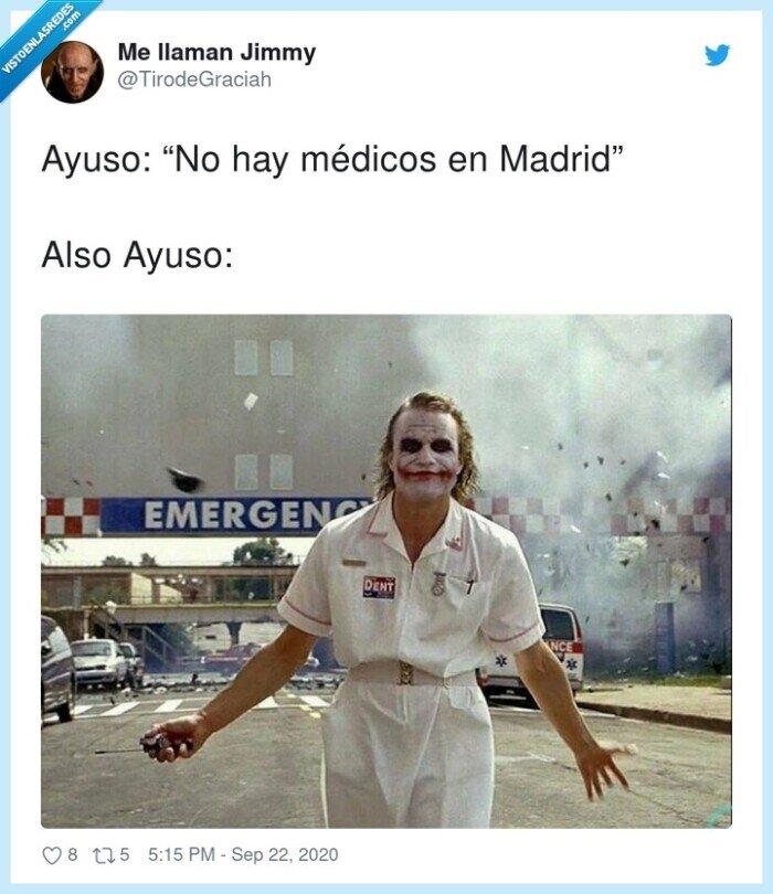 ayuso,joker,madrid,médicos
