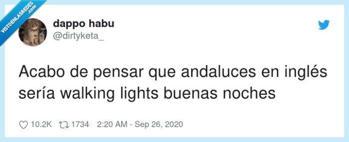 andaluces,inglés,lights,pensar,walking