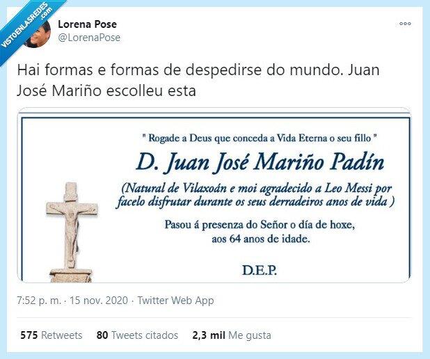746473 - La esquela de un gallego que se ha viralizado por todo el mundo por su peculiar dedicatoria a Messi, por @LorenaPose
