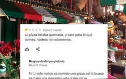 Enlace a El propietario de un restaurante italiano que se dedica a rajar de todo aquel que le ponga una mala review en Google  , por @ceciarmy
