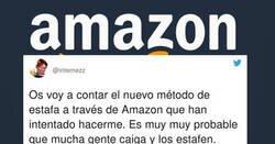 Enlace a Ojo con este nuevo método de estafa a través de Amazon, estad atentos, por @internezz