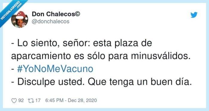 #yonomevacuno,aparcamiento,disculpe,minusválidos,señor