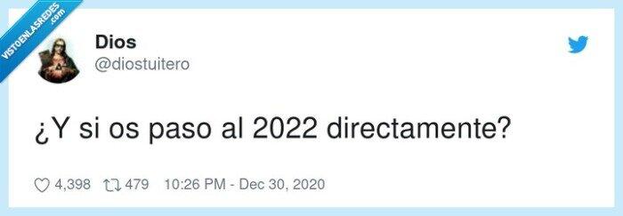 2021,2022,dios,directamente,pasar