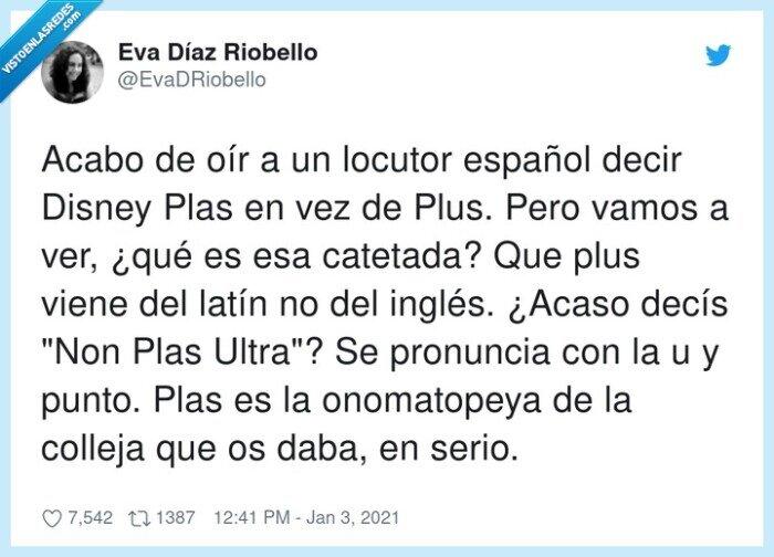 catetada,disney+,español,locutor,onomatopeya,plas,plus,pronunciar