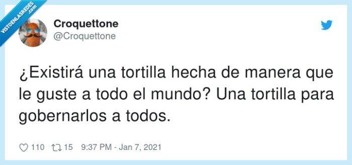 existir,gobernarlos,gustar,tortilla