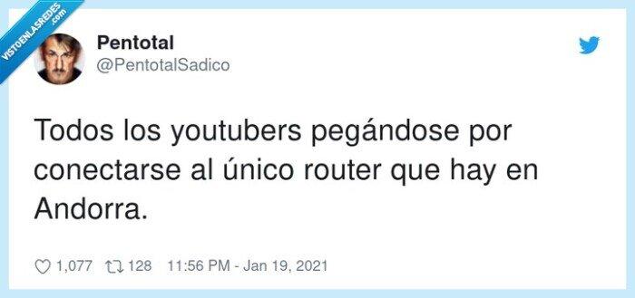 andorra,conectarse,pegándose,router,youtubers
