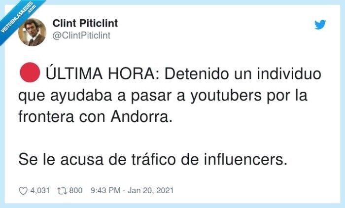 detenido,frontera,individuo,influencers,tráfico,youtubers