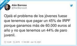 Enlace a Lo que pasa es que ese 45% de IRPF tiene parte de la culpa en el 44% de paro juvenil, por @AlanBarrosoA