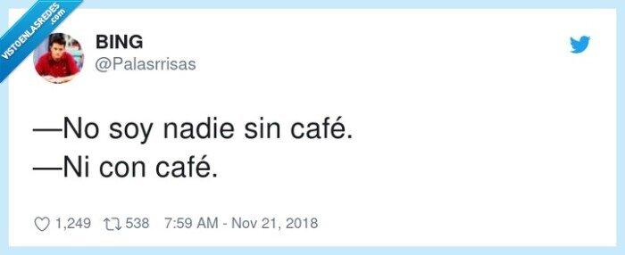 café,no soy nadie