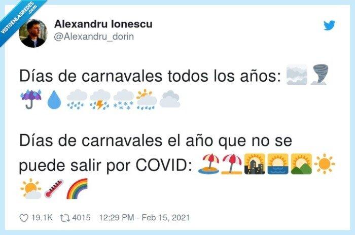 carnavales,confinamiento,coronavirus,lluvia,mal tiempo,sol