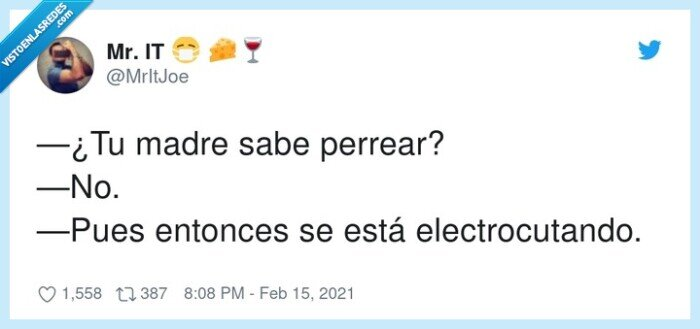 electrocutando,madre,perrear,saber