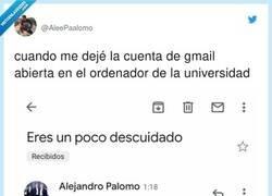 Enlace a Se deja la cuenta de su correo abierta en la universidad, y el troll que la encuentra no es cabrón del todo, por @AleePaalomo