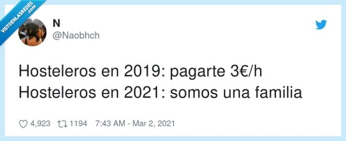 2019,2021,3€/h,coronavirus,doble rasero,familia,hosteleros,pagar