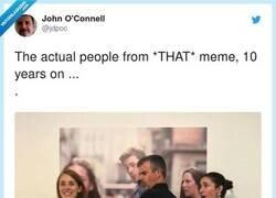 Enlace a Los del mítico meme 10 años después, por @jdpoc