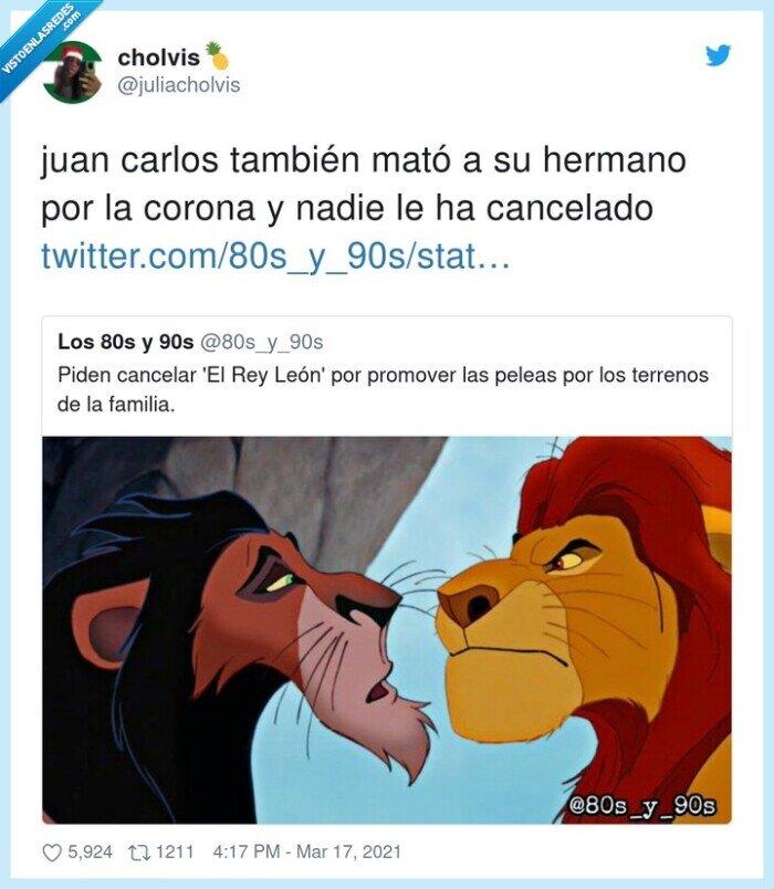 cancelar,corona,el rey leon,hermano,juan carlos,matar