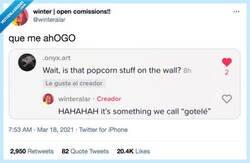 Enlace a Realmente el nombre técnico fuera de España es Popcorn Wall, por @winteralar