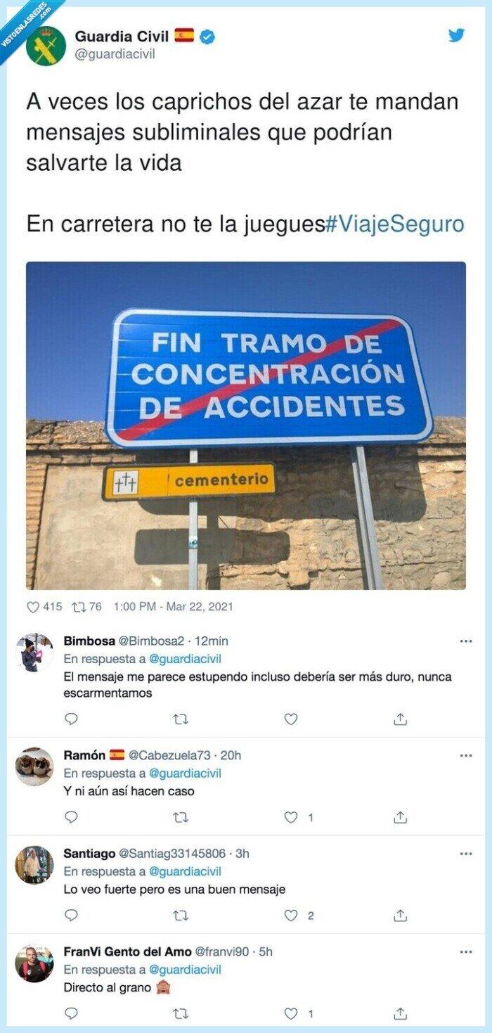 #viajeseguro,accidentes,caprichos,carretera,cartel,cementerio,mensajes,subliminales