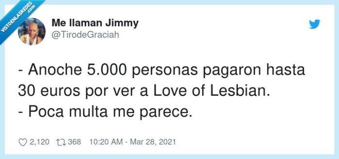 concierto,love of lesbian,multa,pagar,personas