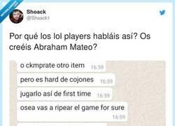 Enlace a El lenguaje de los jugadores del LOL no se parece en nada al castellano, ¿alguien entiende algo?, por @Shoack1