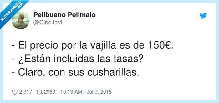 150€,cusharillas,incluidas,precio,vajilla