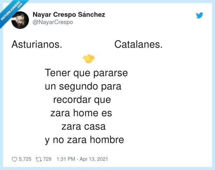 asturianos,catalanes,pararse,recordar,segundo,zara home