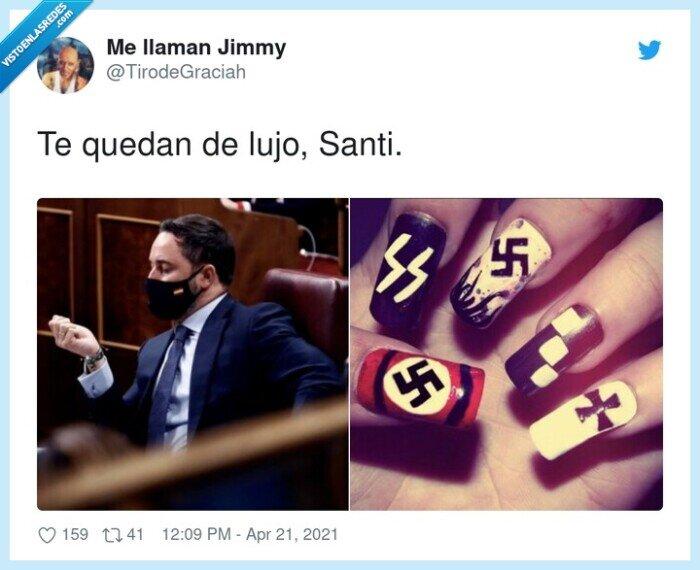 nazis,santiago abascal,uñas
