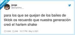 Enlace a El Harlem Shake literalmente duró 2 semanas, los bailes de Tiktok son pandemia como el covid, por @jorgisimo__