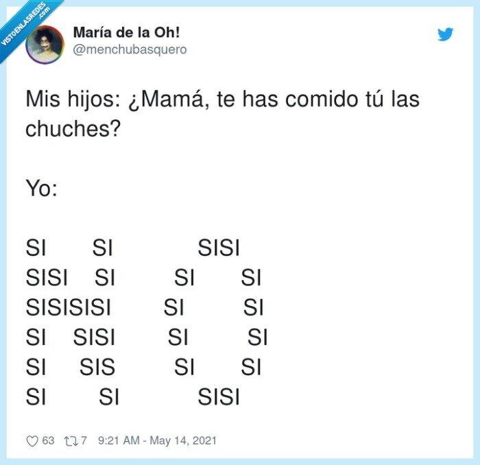 chuches,comer,hijos,mamá,nono,sisisisi