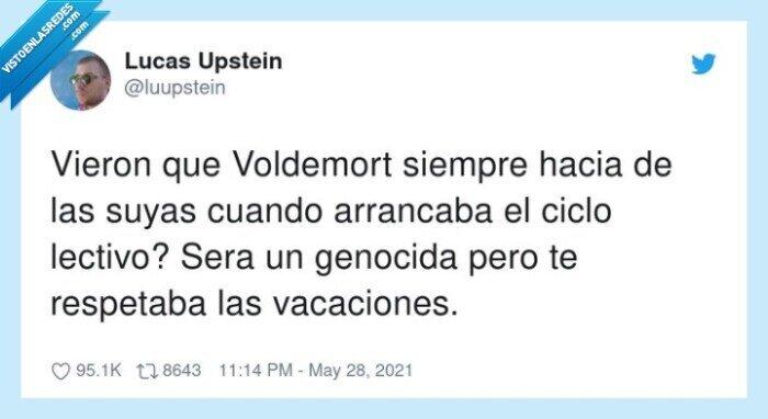 genocida,respetar,vacaciones,voldemort