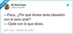 Enlace a El Paco, es que es culo veo culo quiero, por @WanchopeMr