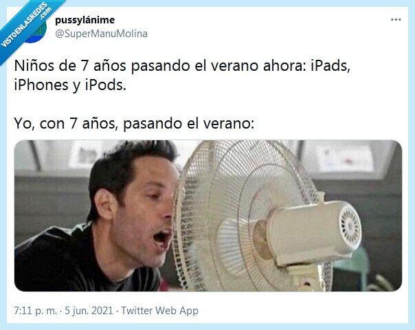 ahora,iphone,niños,ventilador,verano