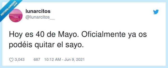 mayo,oficialmente,quitar,sayo