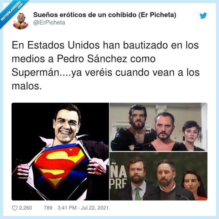 bautizado,enemigos,estados unidos,pedro sánchez,superman