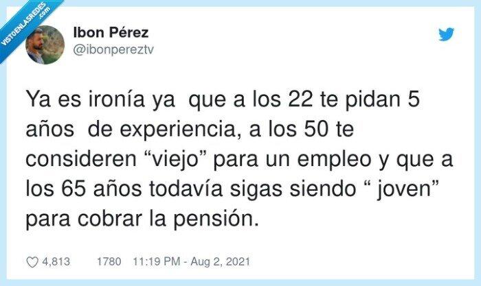 considerar,experiencia,joven,pensión,viejo