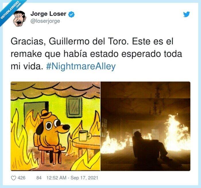 #nightmarealley,guillermo del toro,perro en llamas,remake