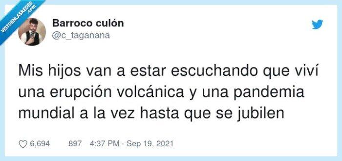 abuelo,erupción volcánica,pandemia mundial