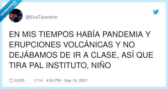 clase,erupciones volcánicas,instituto,nietos,pandemia,tiempos