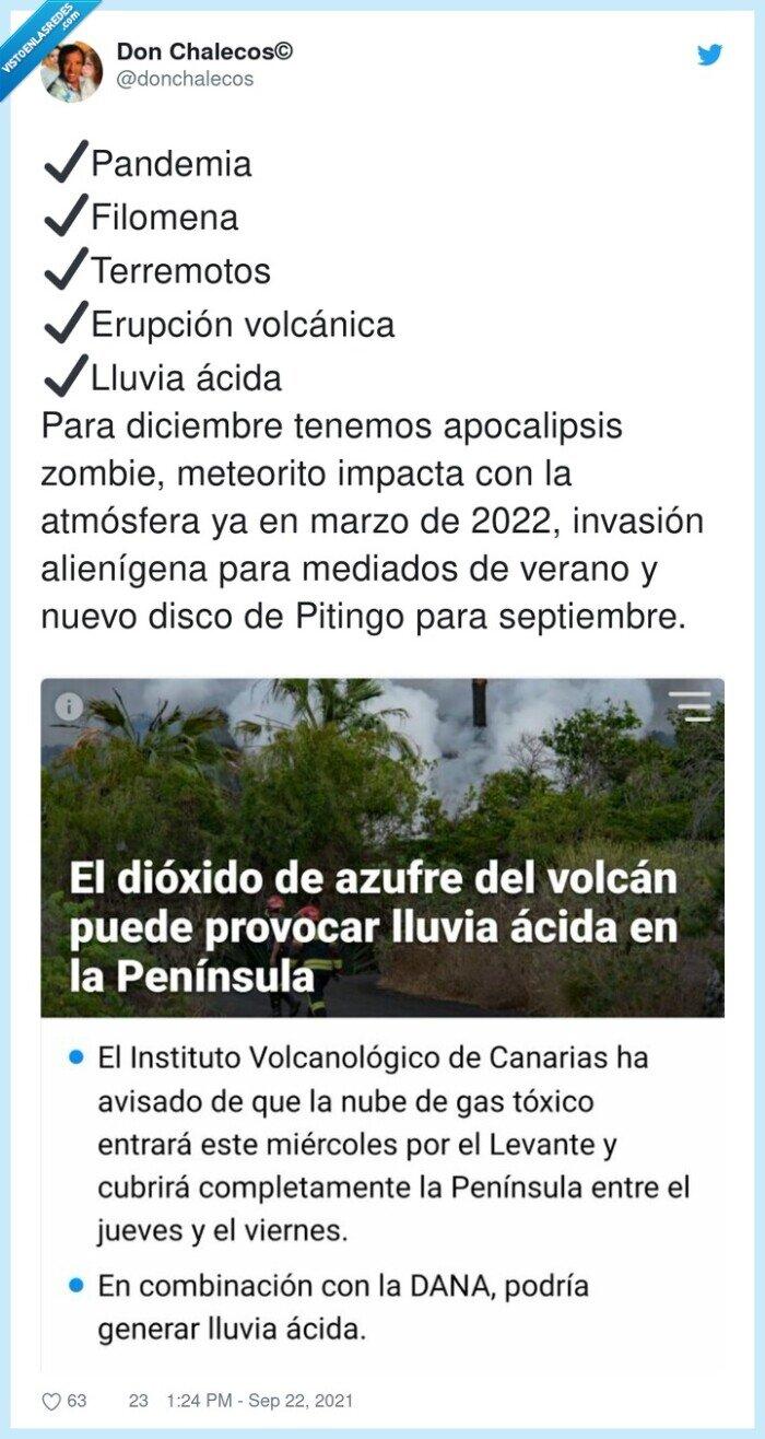 alienígena,apocalipsis,erupción,filomena,pandemia,terremotos
