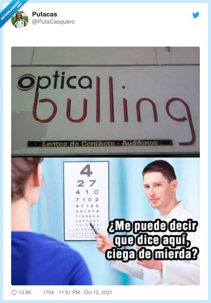bullying,insultar,optica