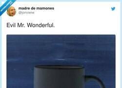 Enlace a El Mr Wonderful maligno , por @jonviene