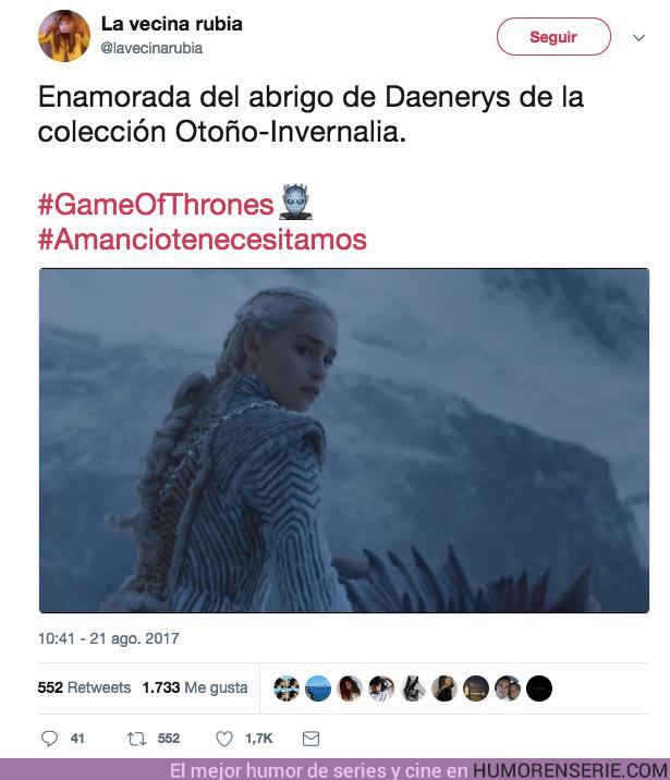 17083 - Hasta la Vecina Rubia se ha hecho eco del abrigo de Daenerys